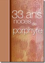 33ans-porphyre